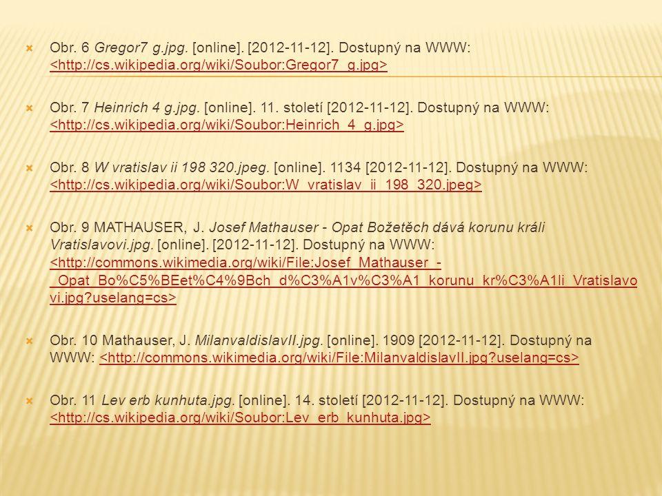 Obr. 6 Gregor7 g. jpg. [online]. [2012-11-12]